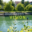 Blue-Green vision: European Green Capitals roadtrip